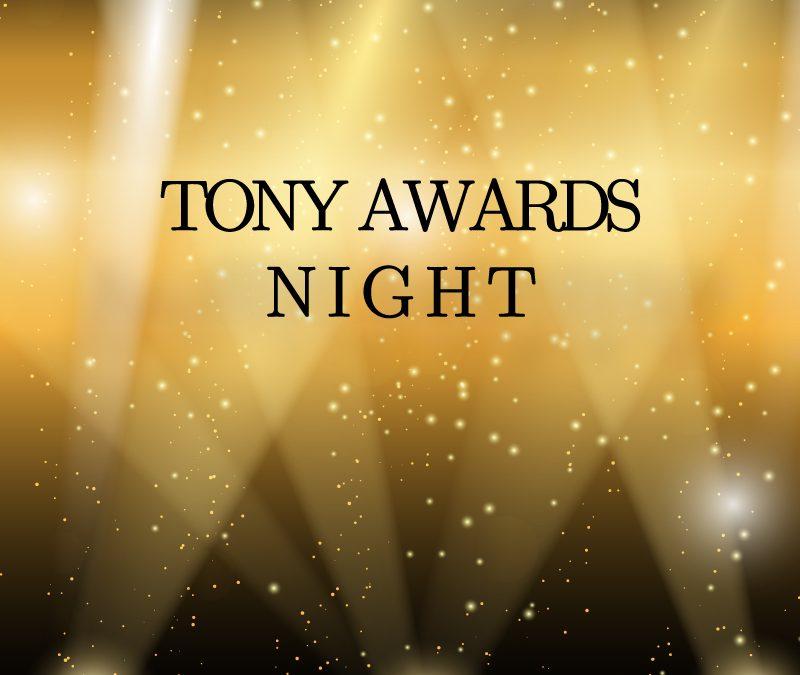 #TonyAwards Night!