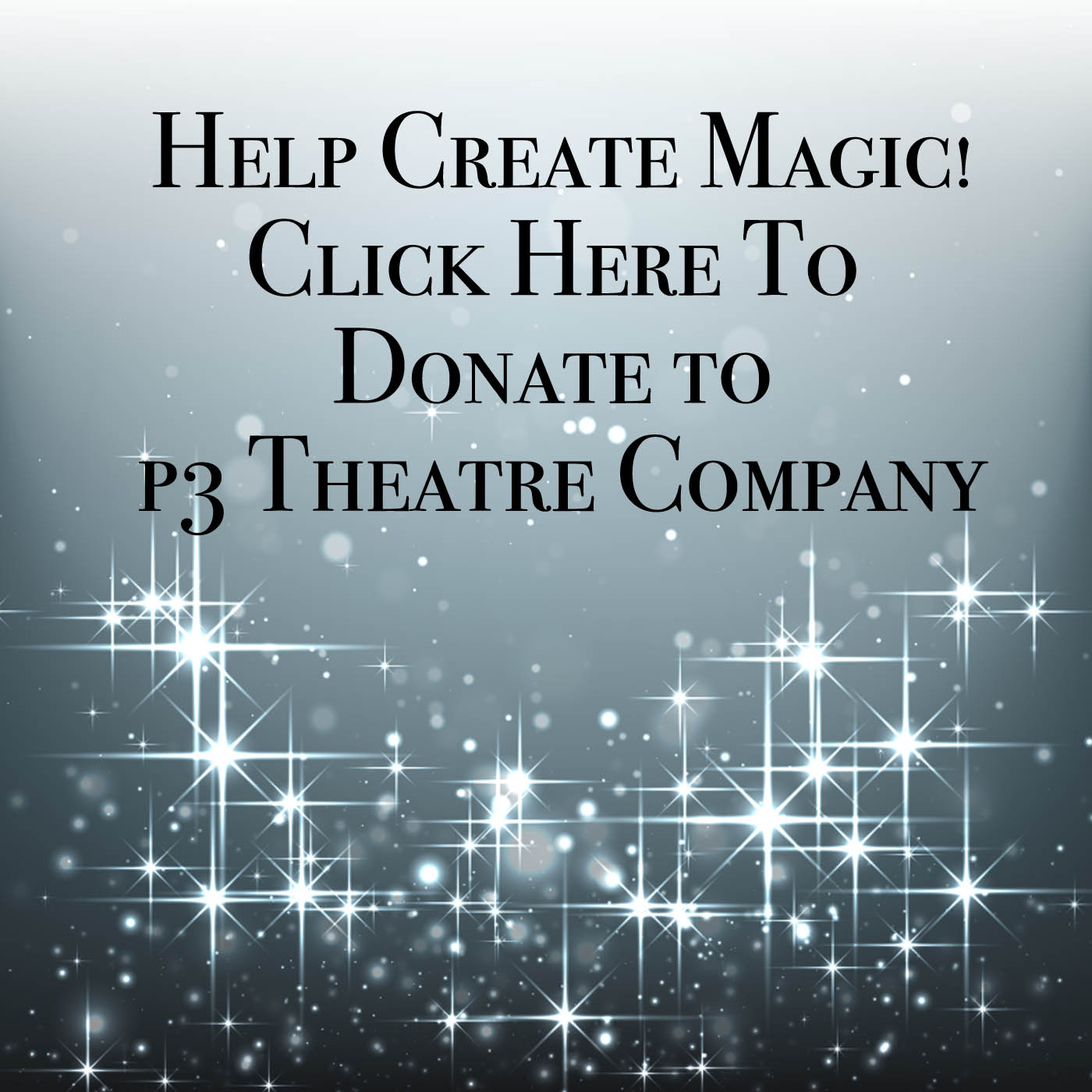 Donate to P3 Theatre Company
